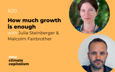 Episode 20 – Julia Steinberger & Malcolm Fairbrother